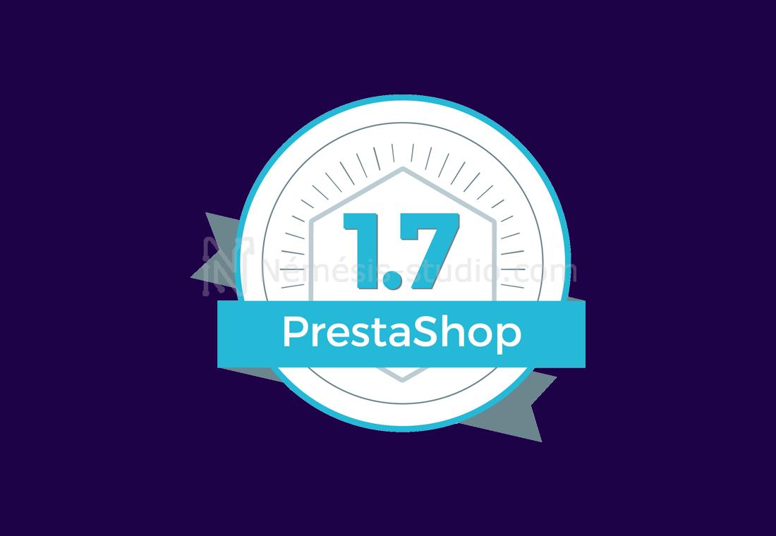 Prestashop 1.7 : Utilité, nouveautés et évolutions